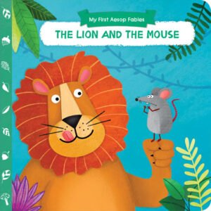 AESOP'S FABLES - THE LION AND THE MOUSE
